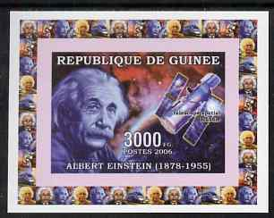 Guinea - Conakry 2006 Albert Einstein individual imperf deluxe sheet #1 with Hubble Telescope, unmounted mint. Note this item is privately produced and is offered purely on its thematic appeal as Yv 319