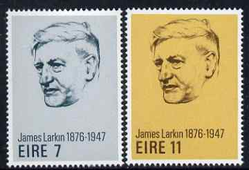 Ireland 1976 Birth Centenary of James Larkin (Trade Union Leader) set of 2 unmounted mint, SG 387-88