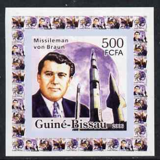 Guinea - Bissau 2006 Space Pioneers #2 - Von Braun & Rockets individual imperf deluxe sheet unmounted mint. Note this item is privately produced and is offered purely on its thematic appeal, stamps on personalities, stamps on space, stamps on rockets