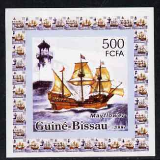 Guinea - Bissau 2006 Ships & Lighthouses #2 - Mayflower individual imperf deluxe sheet unmounted mint. Note this item is privately produced and is offered purely on its thematic appeal