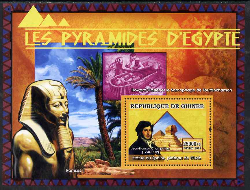 Guinea - Conakry 2007 Pyramids of Egypt (Champollion, Ramses & Sphinx) perf souvenir sheet unmounted mint