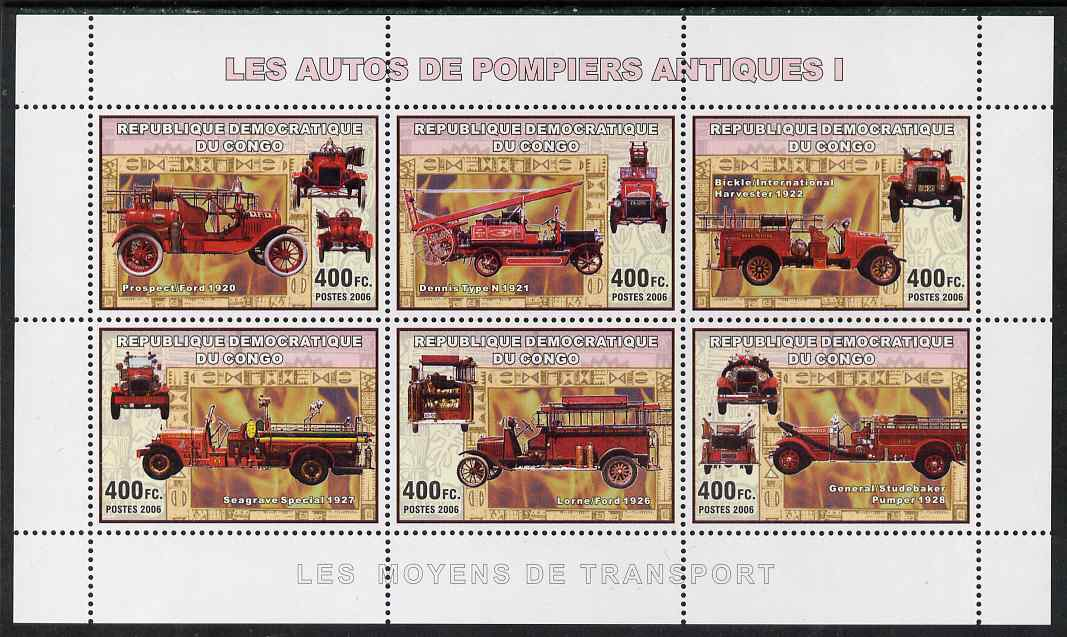 Congo 2006 Transport - Early Fire Engines perf sheetlet containing 6 values unmounted mint