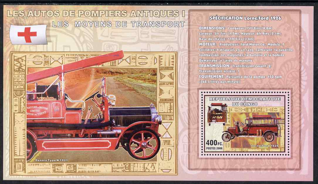 Congo 2006 Transport - Early Fire Engines (Lorne-Ford & Dennis) perf souvenir sheet unmounted mint