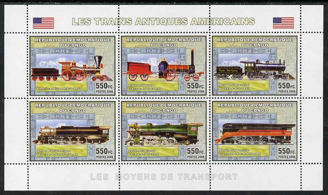 Congo 2006 Transport - American Steam Locos perf sheetlet containing 6 values unmounted mint
