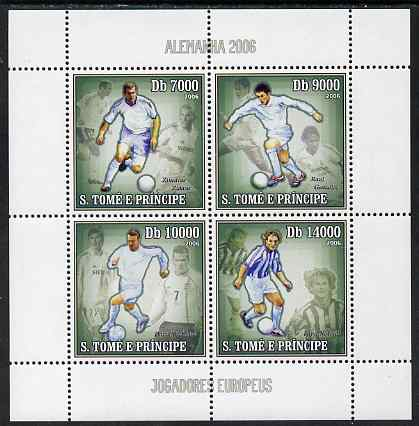 St Thomas & Prince Islands 2006 Football World Cup - European Players perf sheetlet containing 4 values unmounted mint, Mi 2743-46