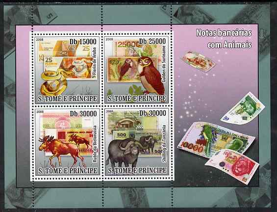 St Thomas & Prince Islands 2008 Animals on Banknotes perf sheetlet containing 4 values unmounted mint