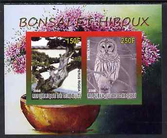 Djibouti 2008 Bonsai & Owls #1 imperf sheetlet containing 2 values unmounted mint