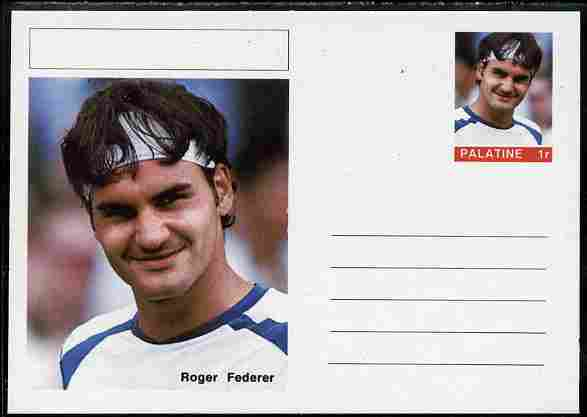 Palatine (Fantasy) Personalities - Roger Federer (tennis) postal stationery card unused and fine