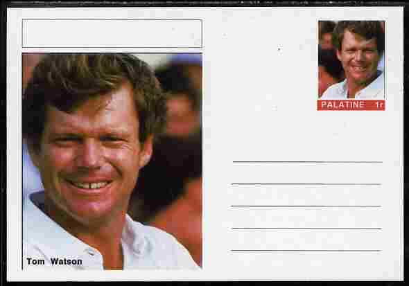 Palatine (Fantasy) Personalities - Tom Watson (golf) postal stationery card unused and fine