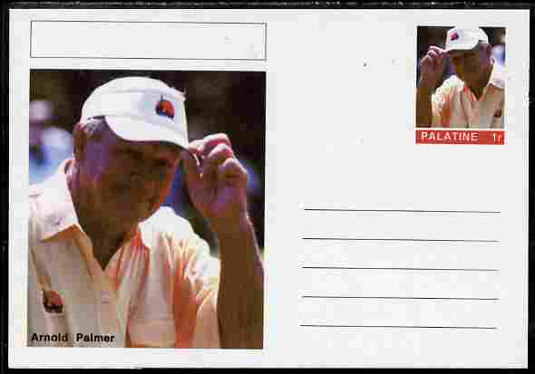 Palatine (Fantasy) Personalities - Arnold Palmer (golf) postal stationery card unused and fine