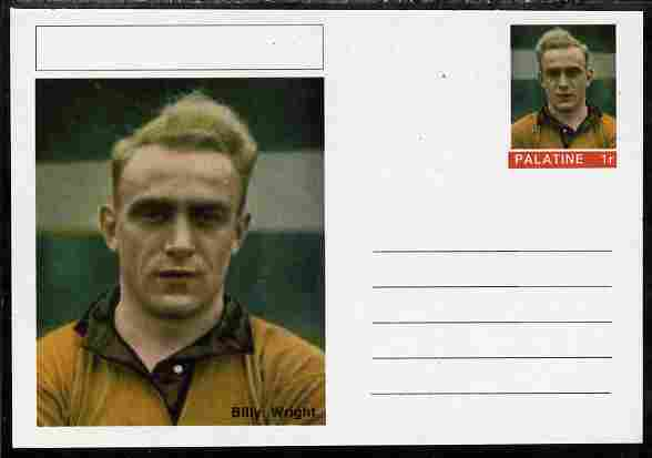 Palatine (Fantasy) Personalities - Billy Wright (football) postal stationery card unused and fine