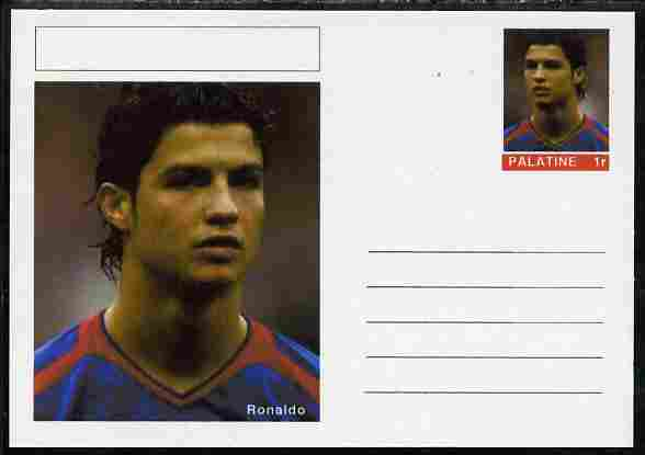 Palatine (Fantasy) Personalities - Ronaldo (football) postal stationery card unused and fine