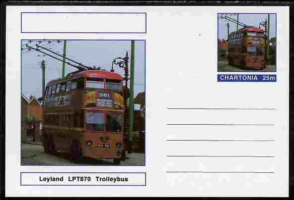 Chartonia (Fantasy) Buses & Trams - Leyland LPT870 Trolley Bus postal stationery card unused and fine