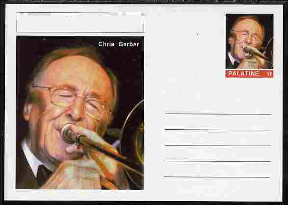 Palatine (Fantasy) Personalities - Chris Barber postal stationery card unused and fine, stamps on personalities, stamps on music, stamps on jazz