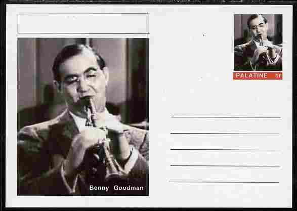 Palatine (Fantasy) Personalities - Benny Goodman postal stationery card unused and fine