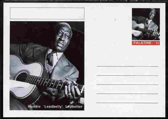 Palatine (Fantasy) Personalities - Huddie 'Leadbelly' Ledbetter postal stationery card unused and fine