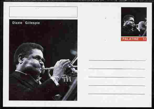 Palatine (Fantasy) Personalities - Dizzie Gillespie postal stationery card unused and fine