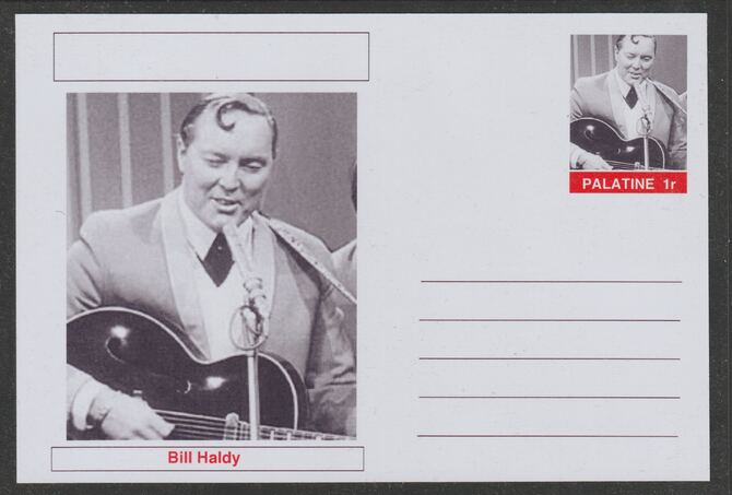 Palatine (Fantasy) Personalities - Bill Haley postal stationery card unused and fine