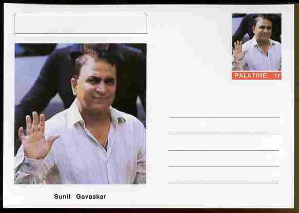 Palatine (Fantasy) Personalities - Sunil Gavaskar (cricket) postal stationery card unused and fine