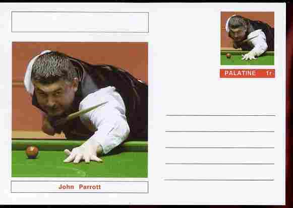 Palatine (Fantasy) Personalities - John Parrott (snooker) postal stationery card unused and fine