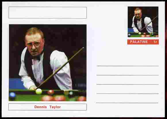 Palatine (Fantasy) Personalities - Dennis Taylor (snooker) postal stationery card unused and fine