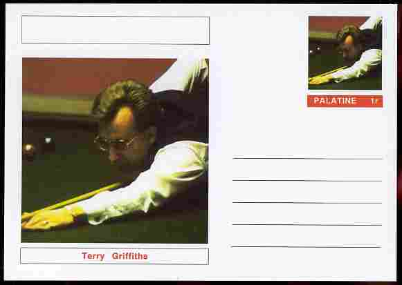 Palatine (Fantasy) Personalities - Terry Griffiths (snooker) postal stationery card unused and fine