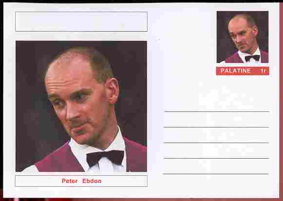 Palatine (Fantasy) Personalities - Peter Ebdon (snooker) postal stationery card unused and fine