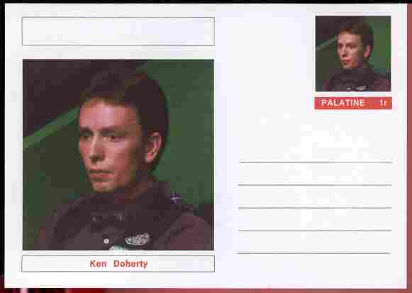 Palatine (Fantasy) Personalities - Ken Doherty (snooker) postal stationery card unused and fine