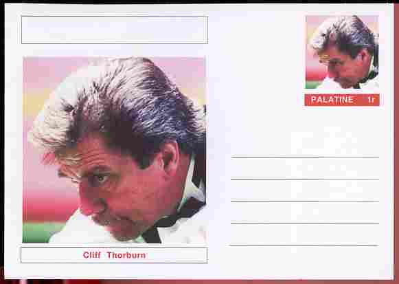Palatine (Fantasy) Personalities - Cliff Thorburn (snooker) postal stationery card unused and fine
