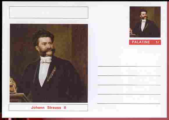 Palatine (Fantasy) Personalities - Johann Strauss II (Composer) postal stationery card unused and fine