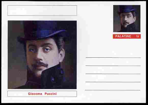 Palatine (Fantasy) Personalities - Giacoma Puccini (Composer) postal stationery card unused and fine