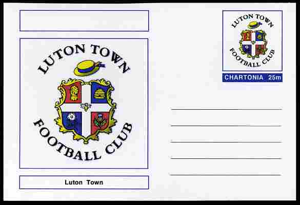 Chartonia (Fantasy) Football Club Badges - Luton Town postal stationery card unused and fine