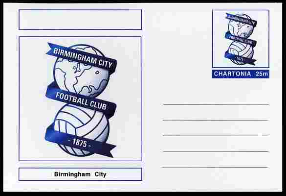 Chartonia (Fantasy) Football Club Badges - Birmingham City postal stationery card unused and fine