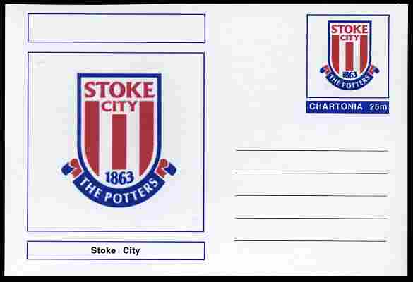 Chartonia (Fantasy) Football Club Badges - Stoke City postal stationery card unused and fine