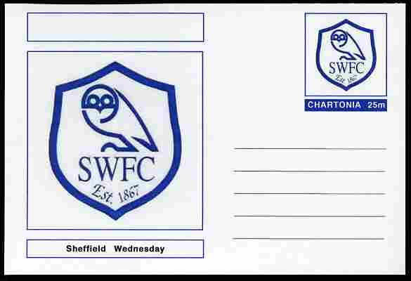 Chartonia (Fantasy) Football Club Badges - Sheffield Wednesday postal stationery card unused and fine