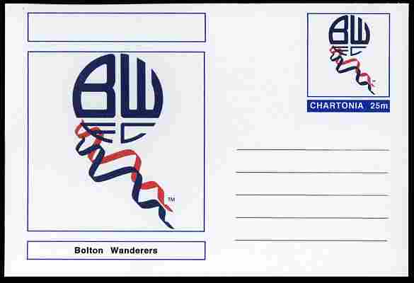 Chartonia (Fantasy) Football Club Badges - Bolton Wanderers postal stationery card unused and fine