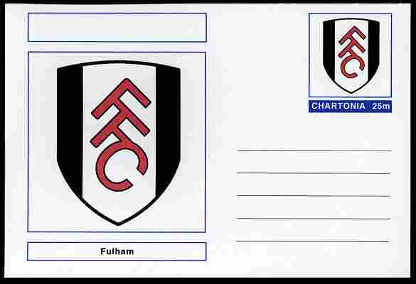 Chartonia (Fantasy) Football Club Badges - Fulham postal stationery card unused and fine
