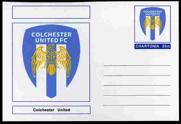 Chartonia (Fantasy) Football Club Badges - Colchester United postal stationery card unused and fine