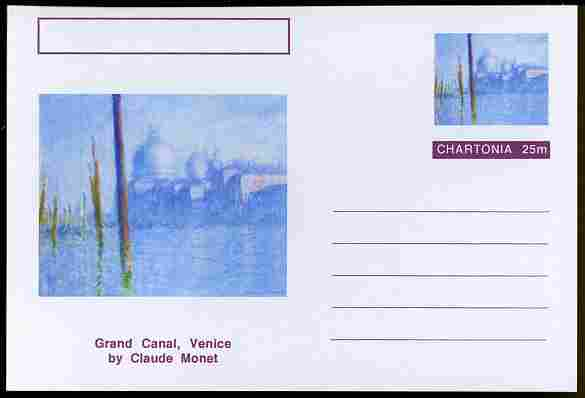 Chartonia (Fantasy) Famous Paintings - Grand Canal, Venice by Claude Monet postal stationery card unused and fine