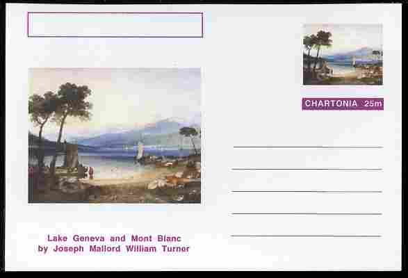 Chartonia (Fantasy) Famous Paintings - Lake Geneva and Mont Blanc by Joseph Mallord William Turner postal stationery card unused and fine