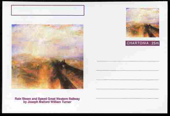 Chartonia (Fantasy) Famous Paintings - Rain Steam and Speed Great Western Railway by Joseph Mallord William Turner postal stationery card unused and fine, stamps on arts, stamps on turner, stamps on weather, stamps on railways