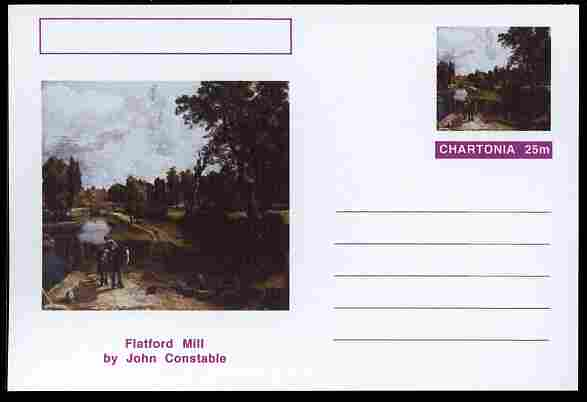 Chartonia (Fantasy) Famous Paintings - Flatford Mill by John Constable postal stationery card unused and fine