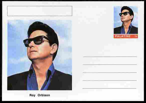 Palatine (Fantasy) Personalities - Roy Orbison postal stationery card unused and fine
