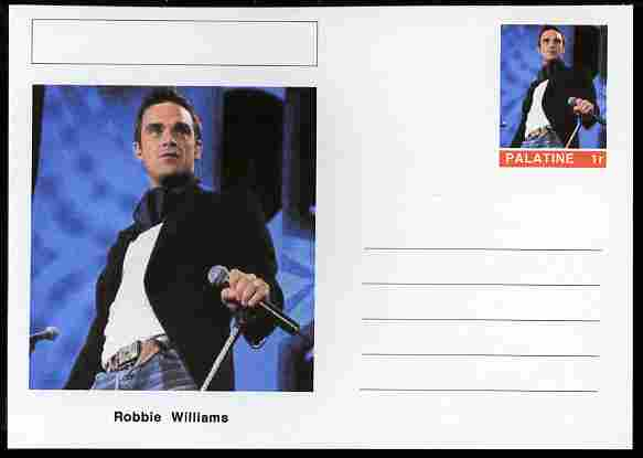 Palatine (Fantasy) Personalities - Robbie Williams postal stationery card unused and fine