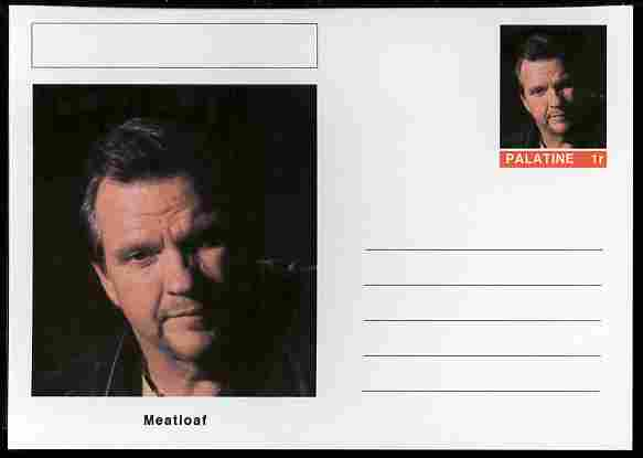 Palatine (Fantasy) Personalities - Meatloaf postal stationery card unused and fine