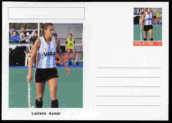 Palatine (Fantasy) Personalities - Luciana Aymar (field hockey) postal stationery card unused and fine