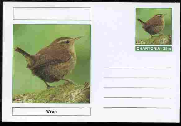 Chartonia (Fantasy) Birds - Wren postal stationery card unused and fine