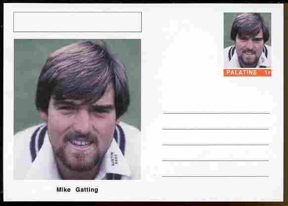 Palatine (Fantasy) Personalities - Mike Gatting (cricket) postal stationery card unused and fine