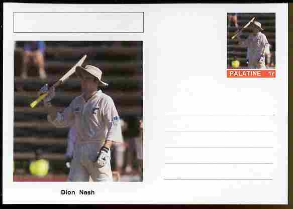 Palatine (Fantasy) Personalities - Dion Nash (cricket) postal stationery card unused and fine