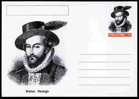 Palatine (Fantasy) Personalities - Walter Raleigh (explorer) postal stationery card unused and fine